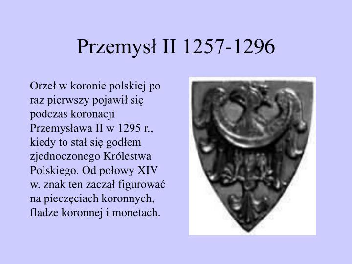 Przemysł II 1257-1296
