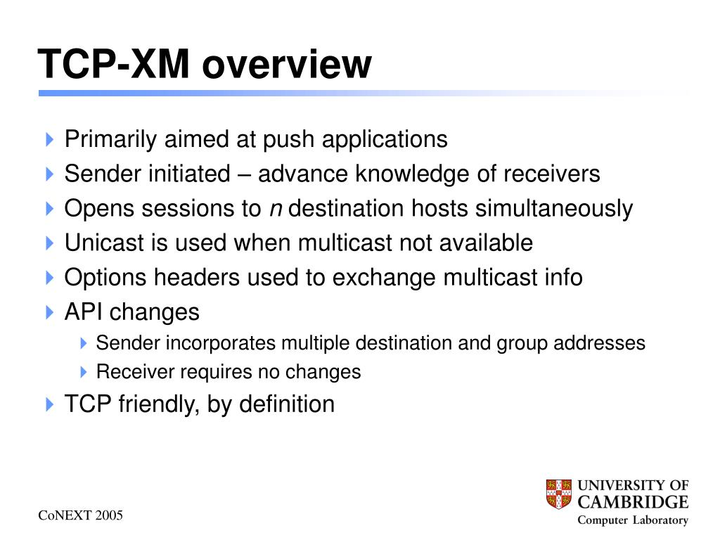 TCP-XM overview