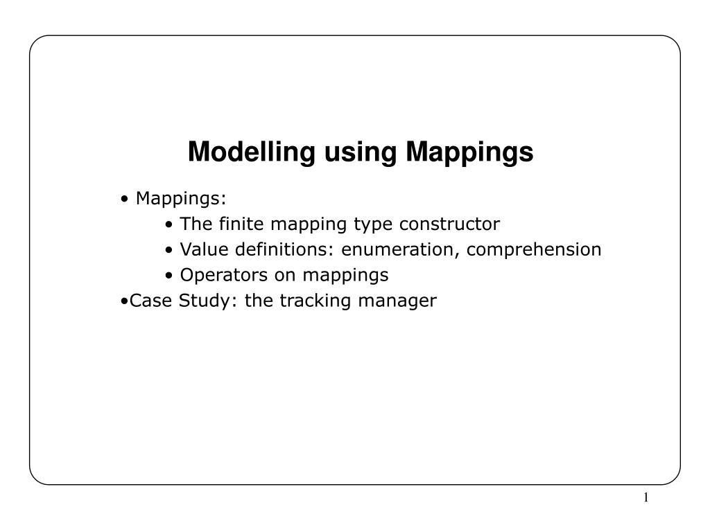 Modelling using Mappings