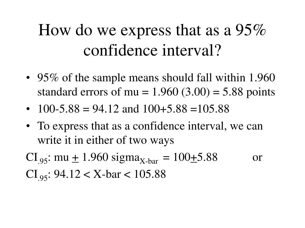 How do we express that as a 95% confidence interval?