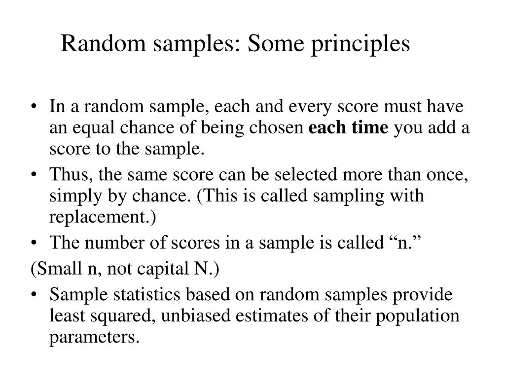 Random samples: Some principles