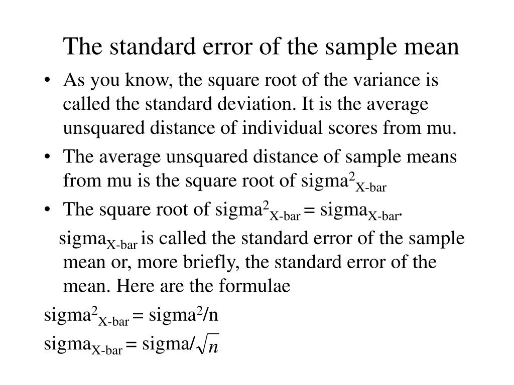 The standard error of the sample mean