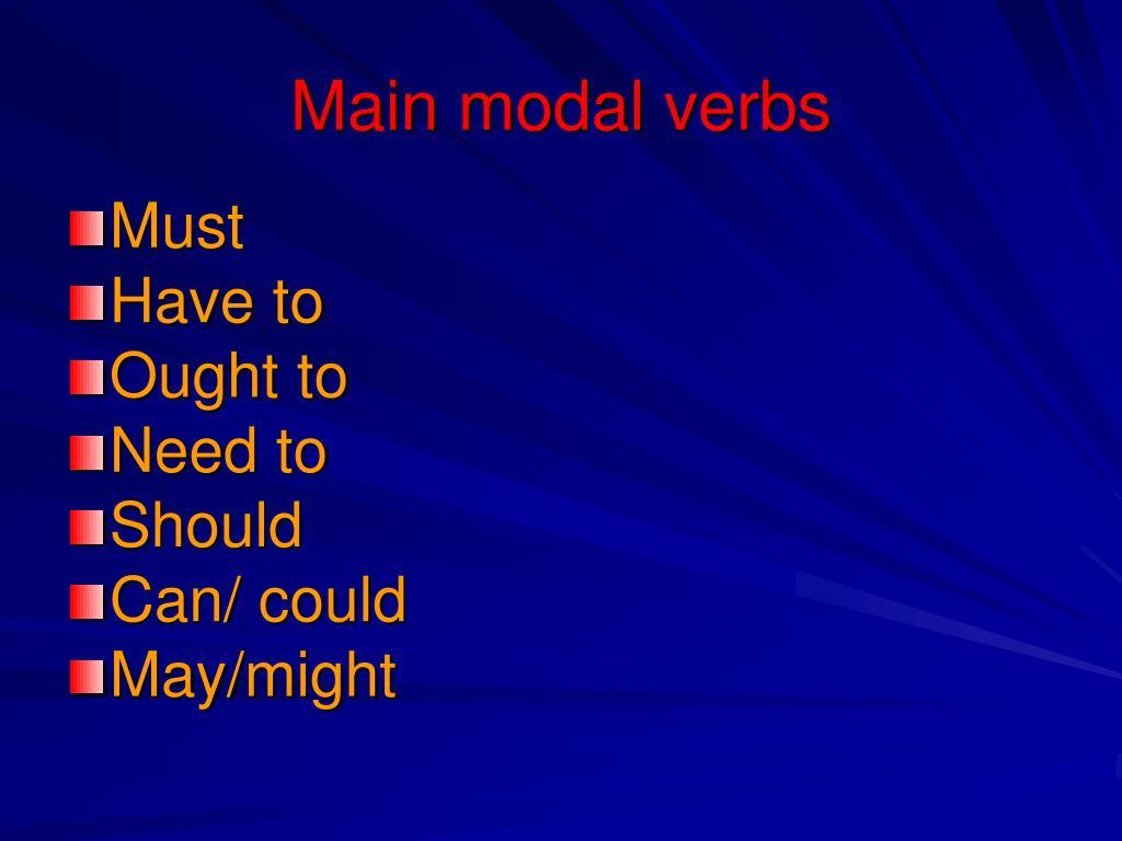 Main modal verbs