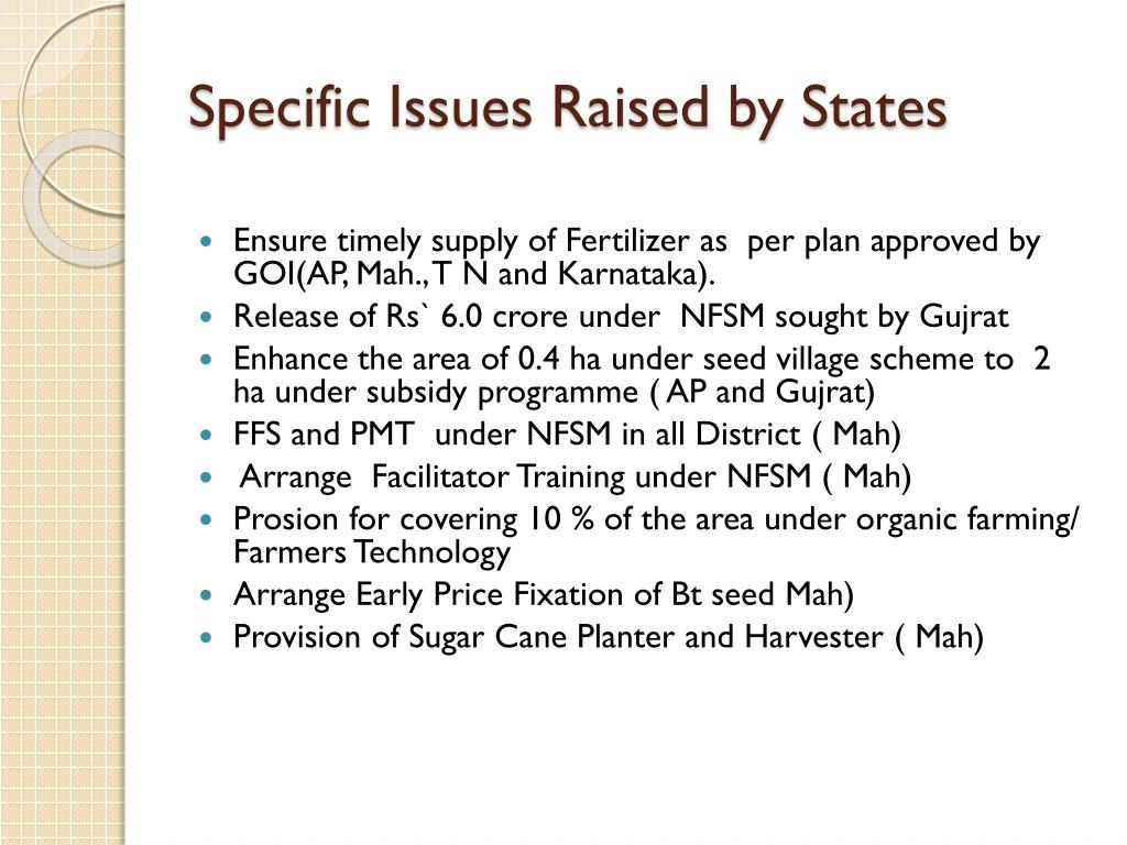 Specific Issues Raised by States