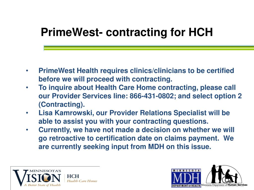PrimeWest- contracting for HCH