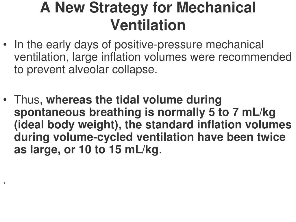 A New Strategy for Mechanical Ventilation