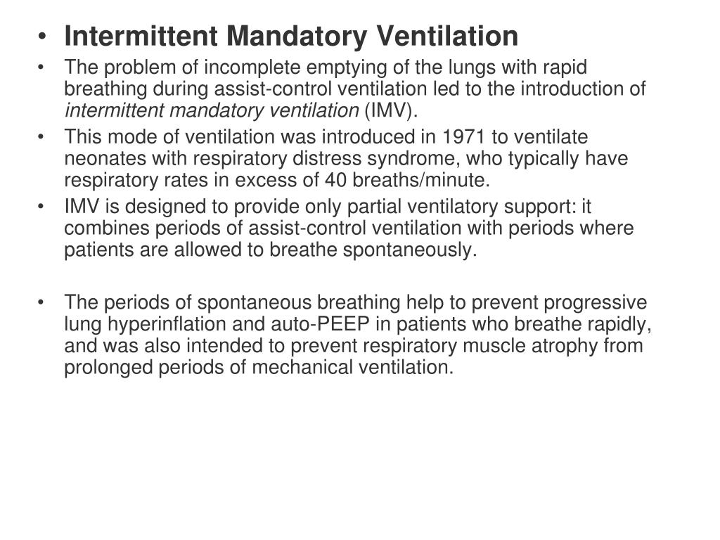 Intermittent Mandatory Ventilation
