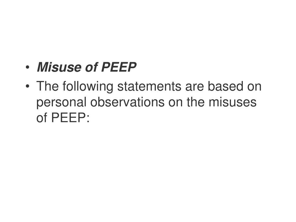 Misuse of PEEP