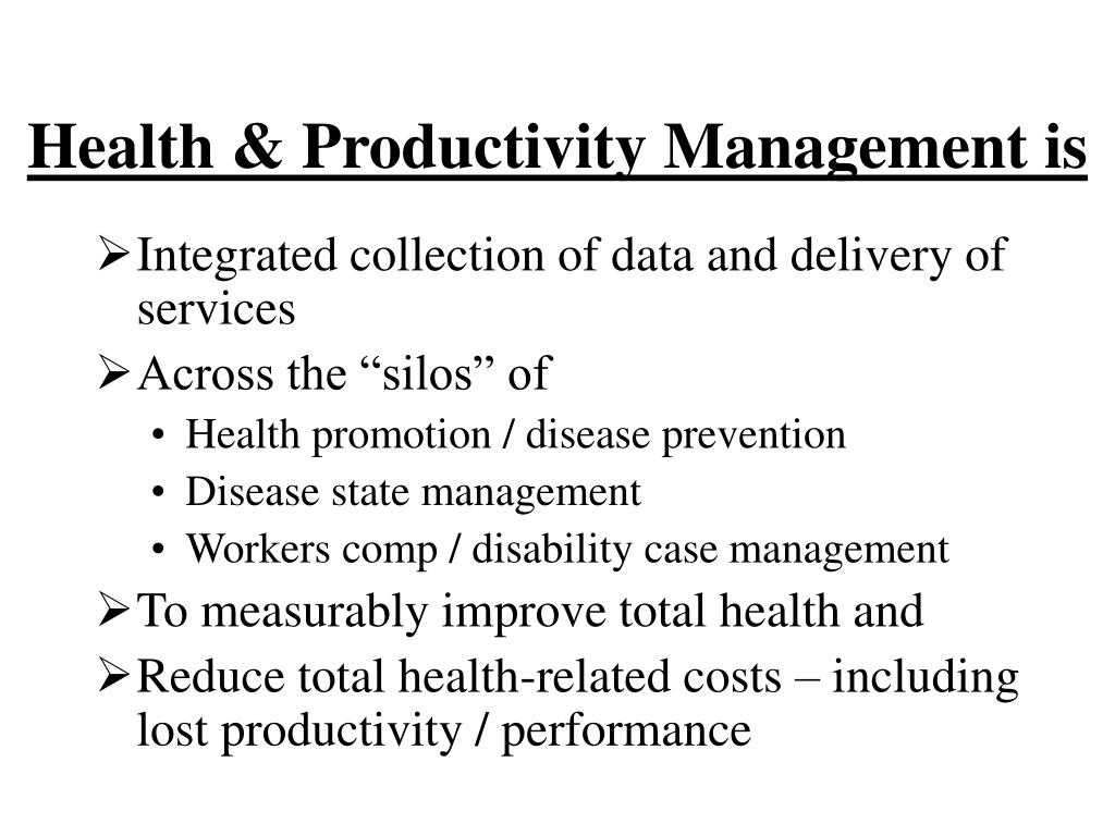 Health & Productivity Management is