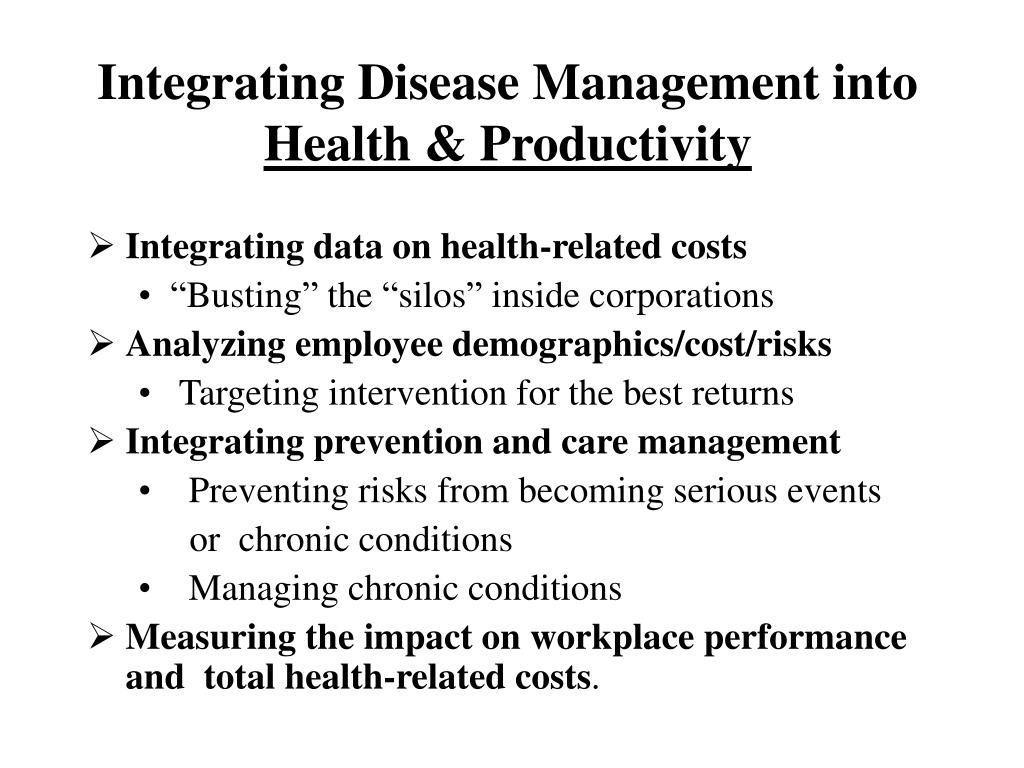 Integrating Disease Management into