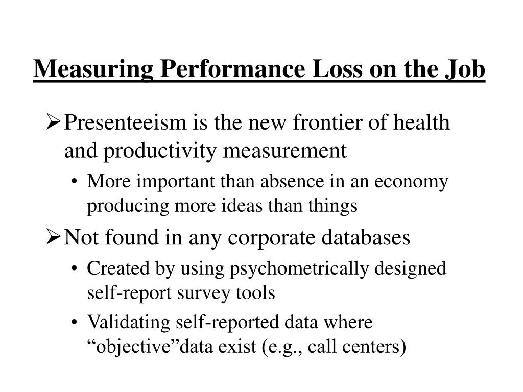 Measuring Performance Loss on the Job