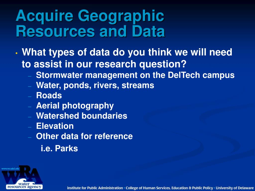 Acquire Geographic Resources and Data