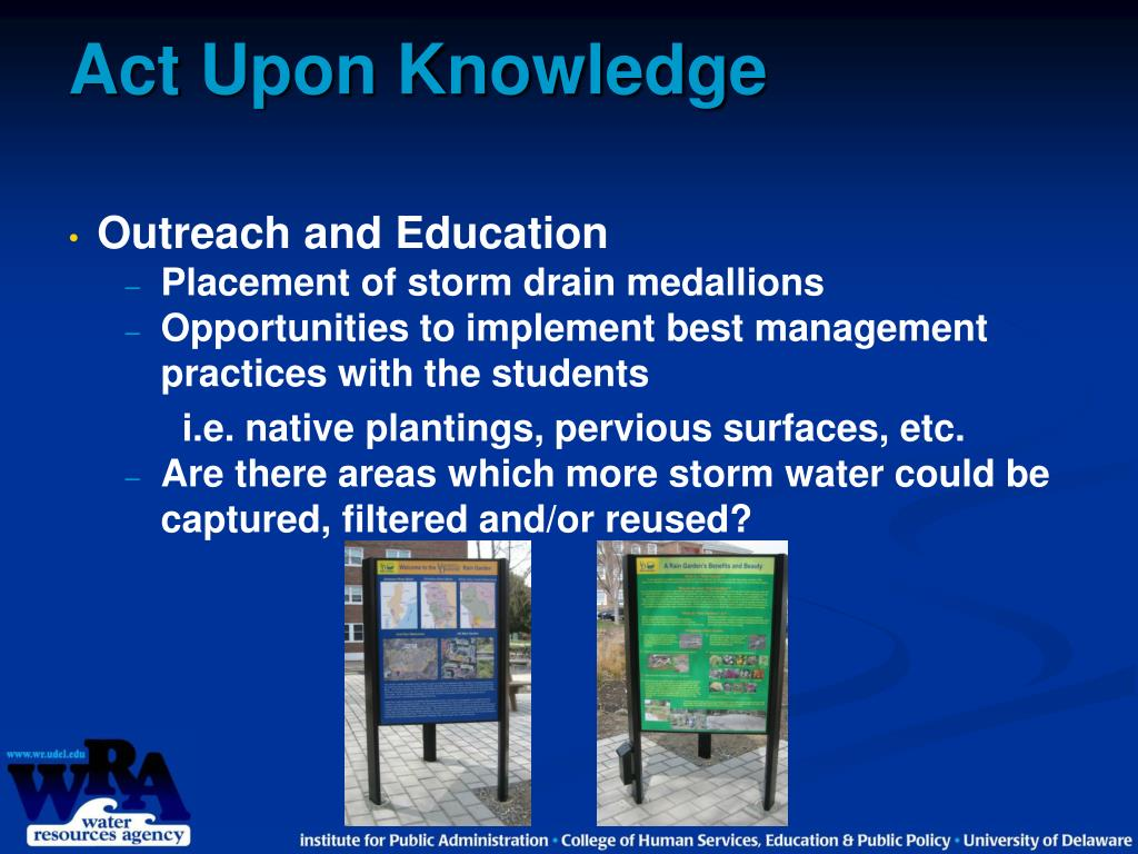 Act Upon Knowledge