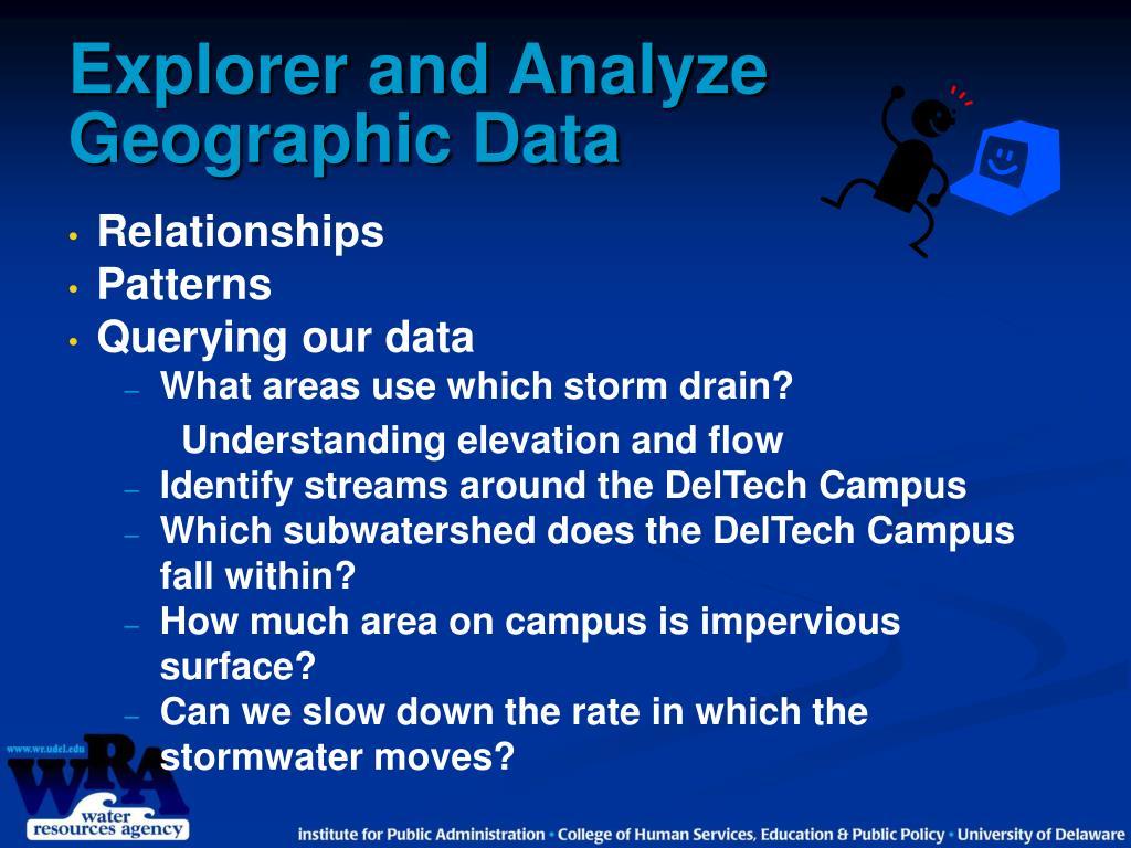 Explorer and Analyze Geographic Data