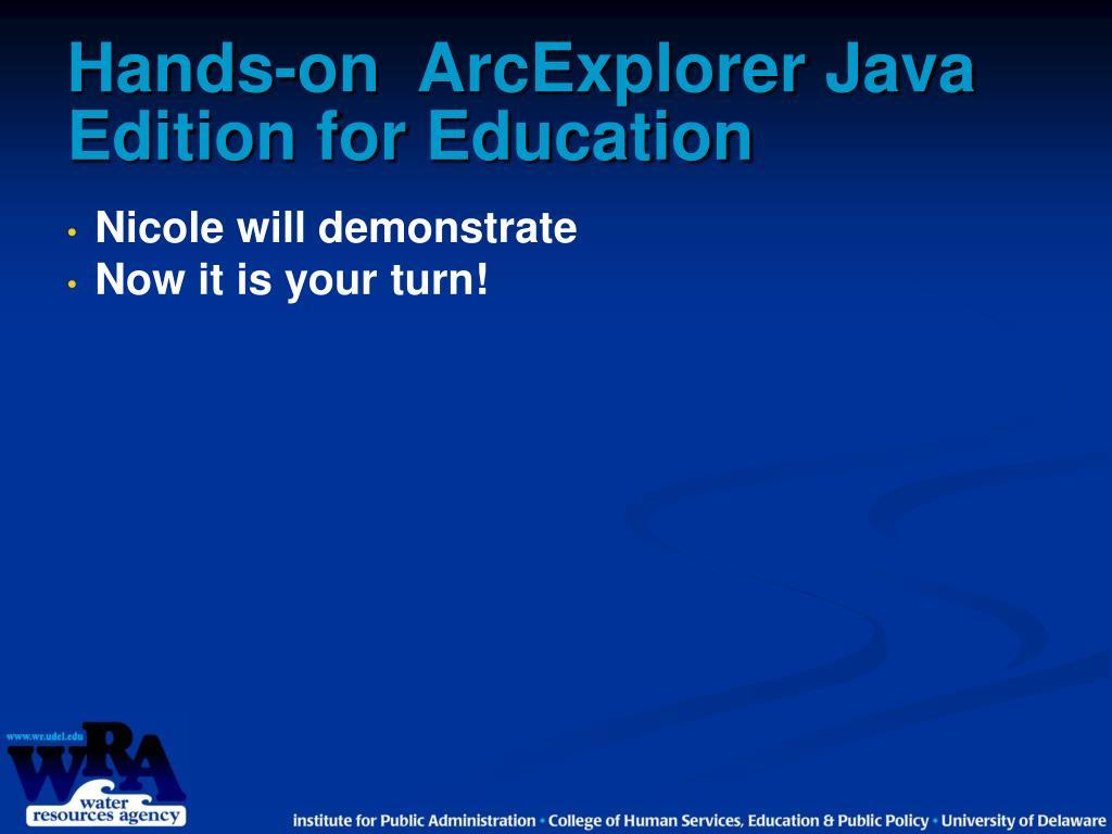 Hands-on ArcExplorer Java Edition for Education