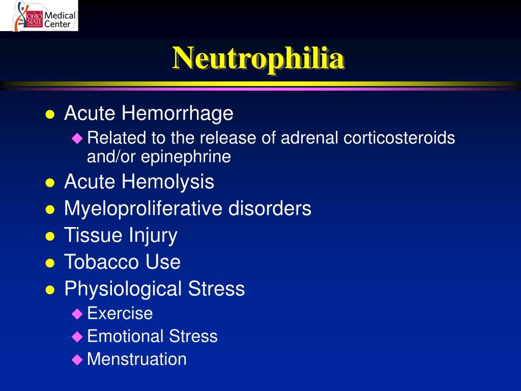 Neutrophilia