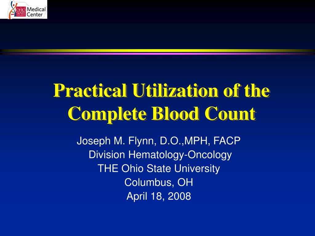 Practical Utilization of the Complete Blood Count