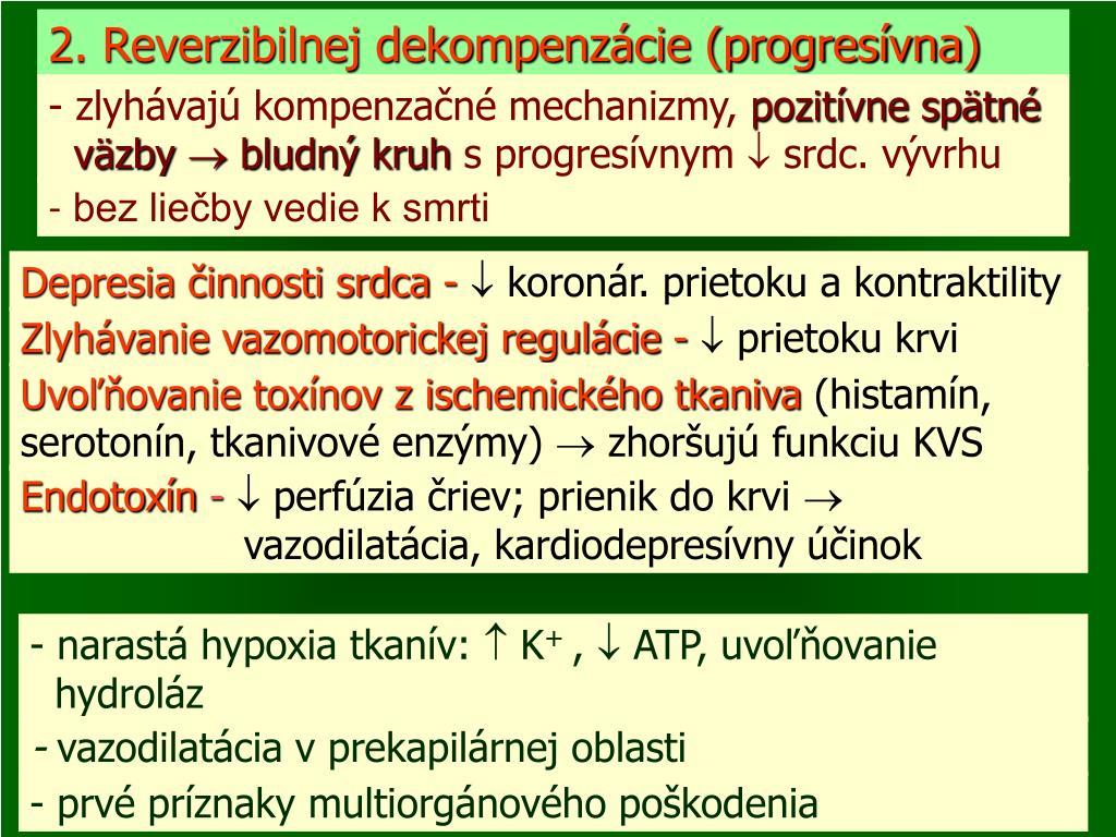 2. Reverzibilnej dekompenzácie (progresívna)