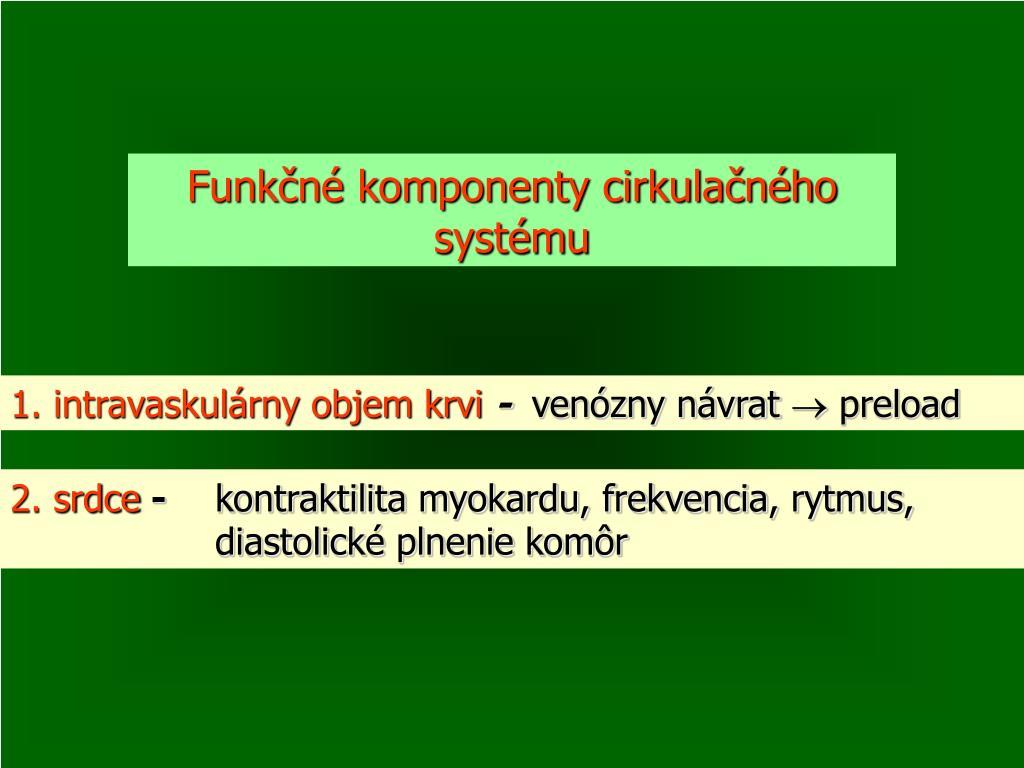 Funkčné komponenty cirkulačného systému