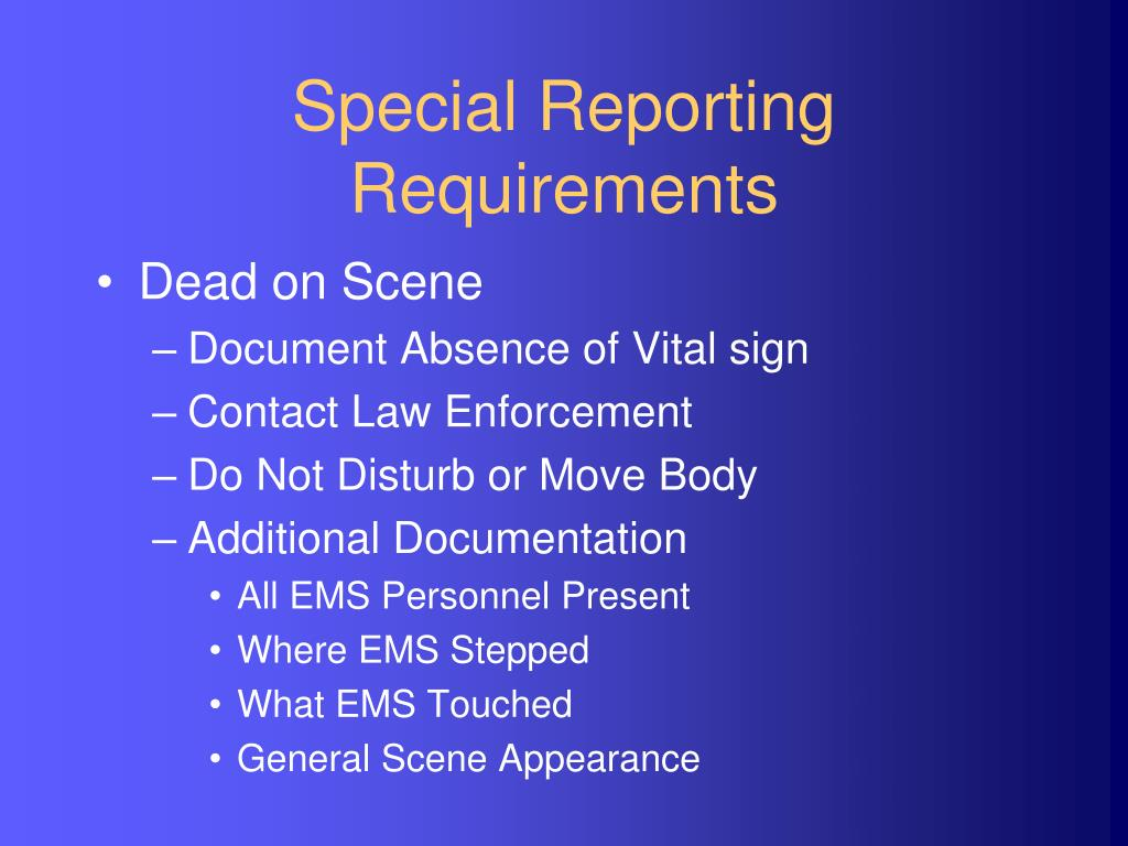 Special Reporting Requirements