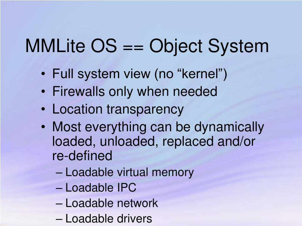 MMLite OS == Object System
