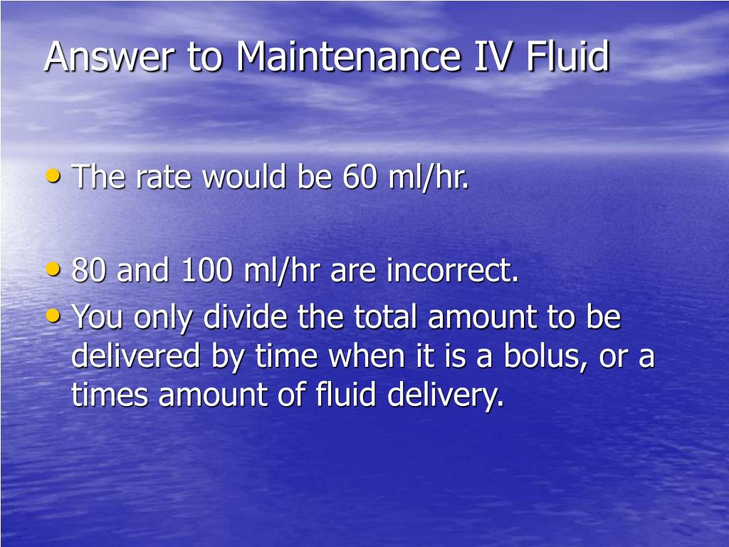Answer to Maintenance IV Fluid