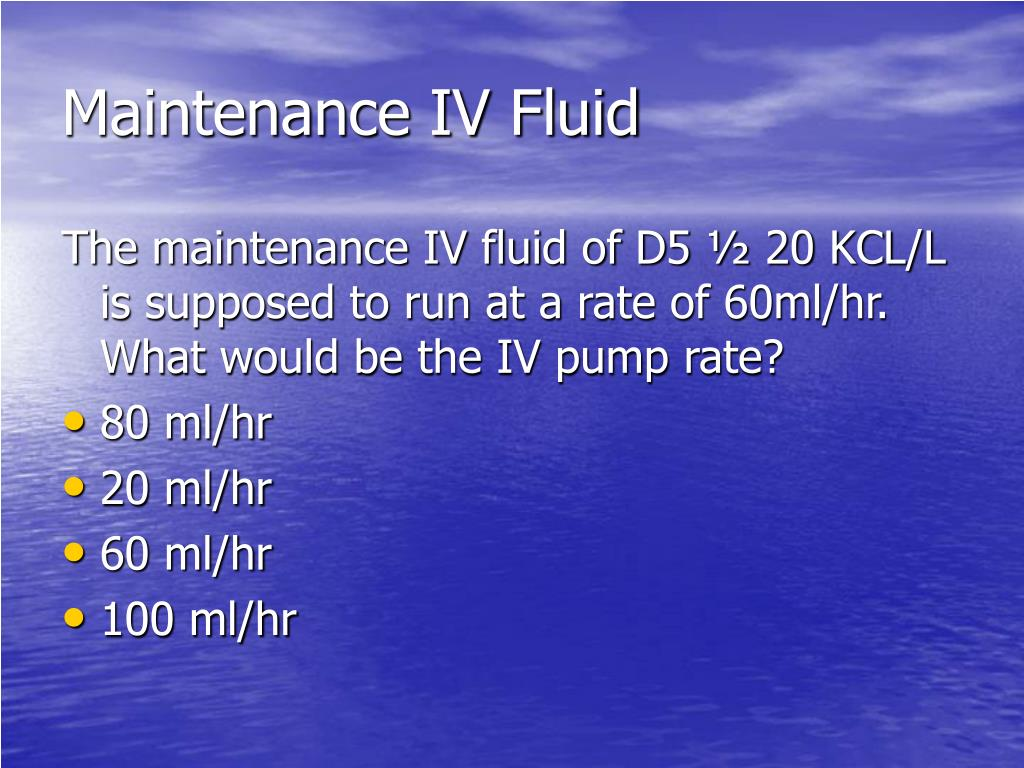 Maintenance IV Fluid