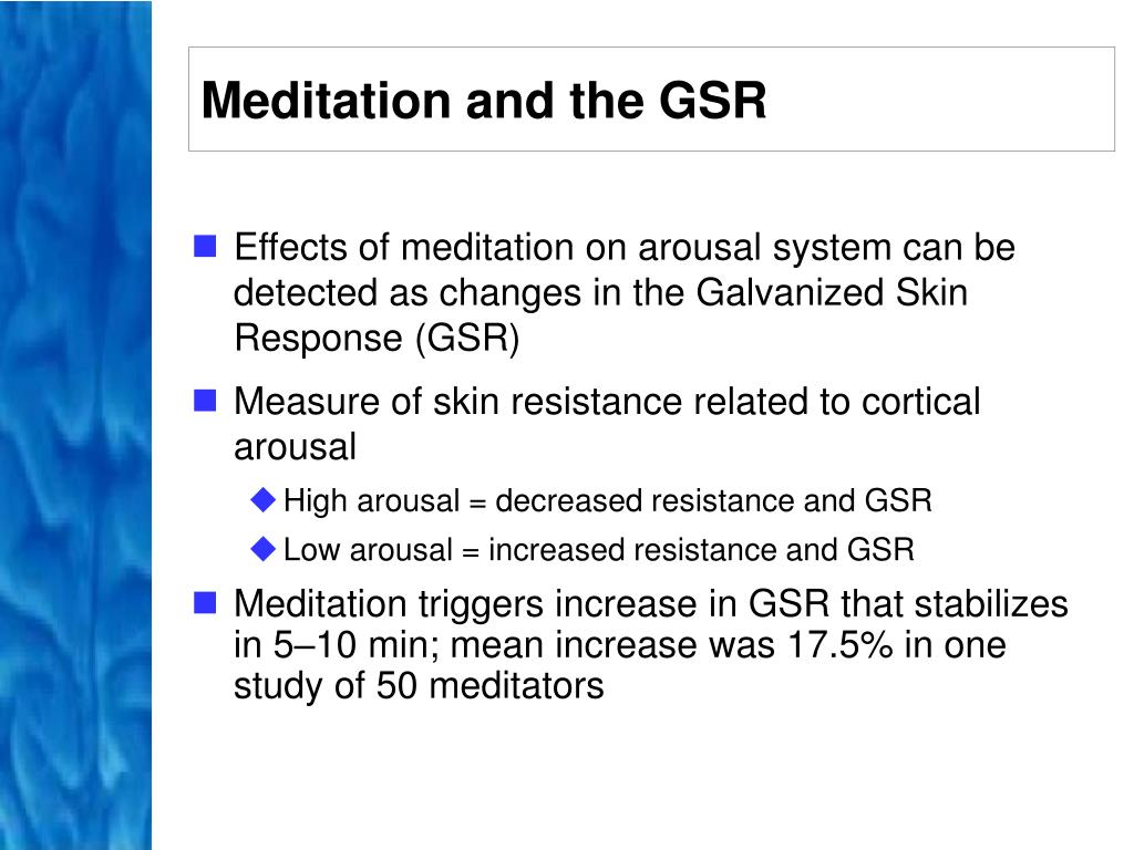 Meditation and the GSR