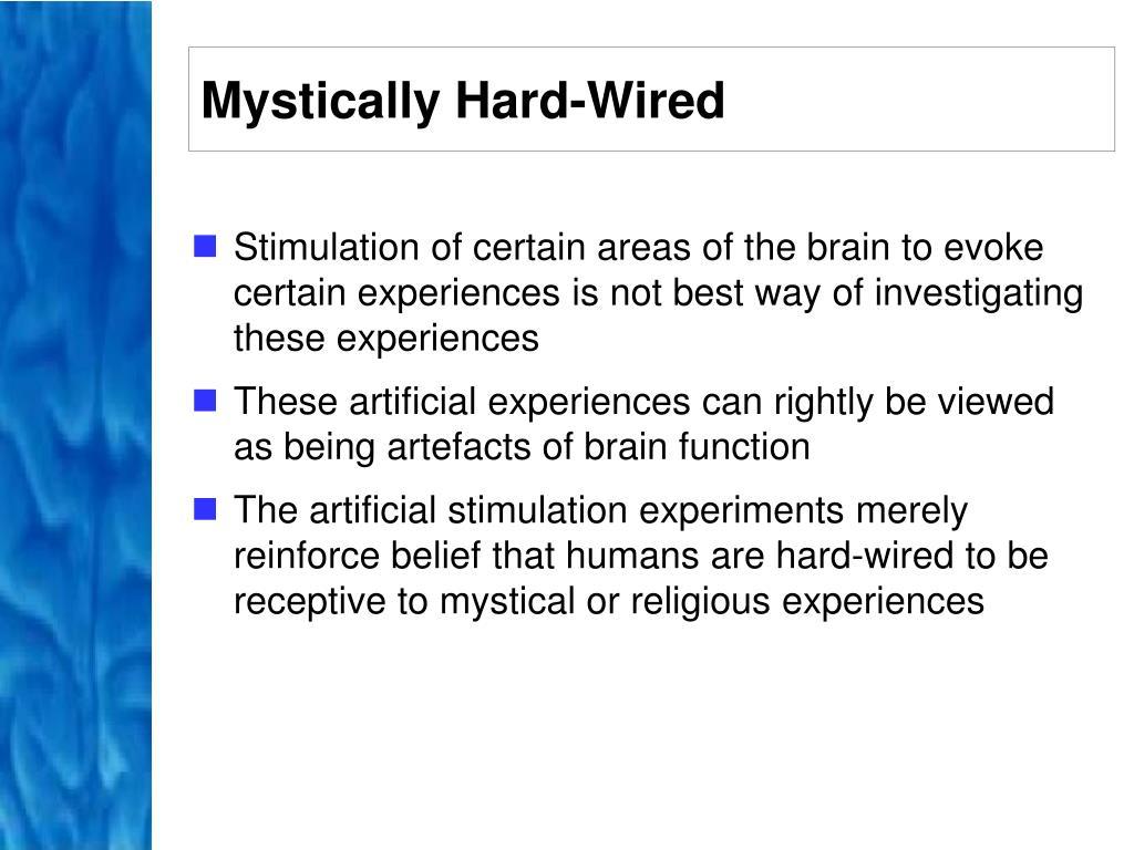 Mystically Hard-Wired
