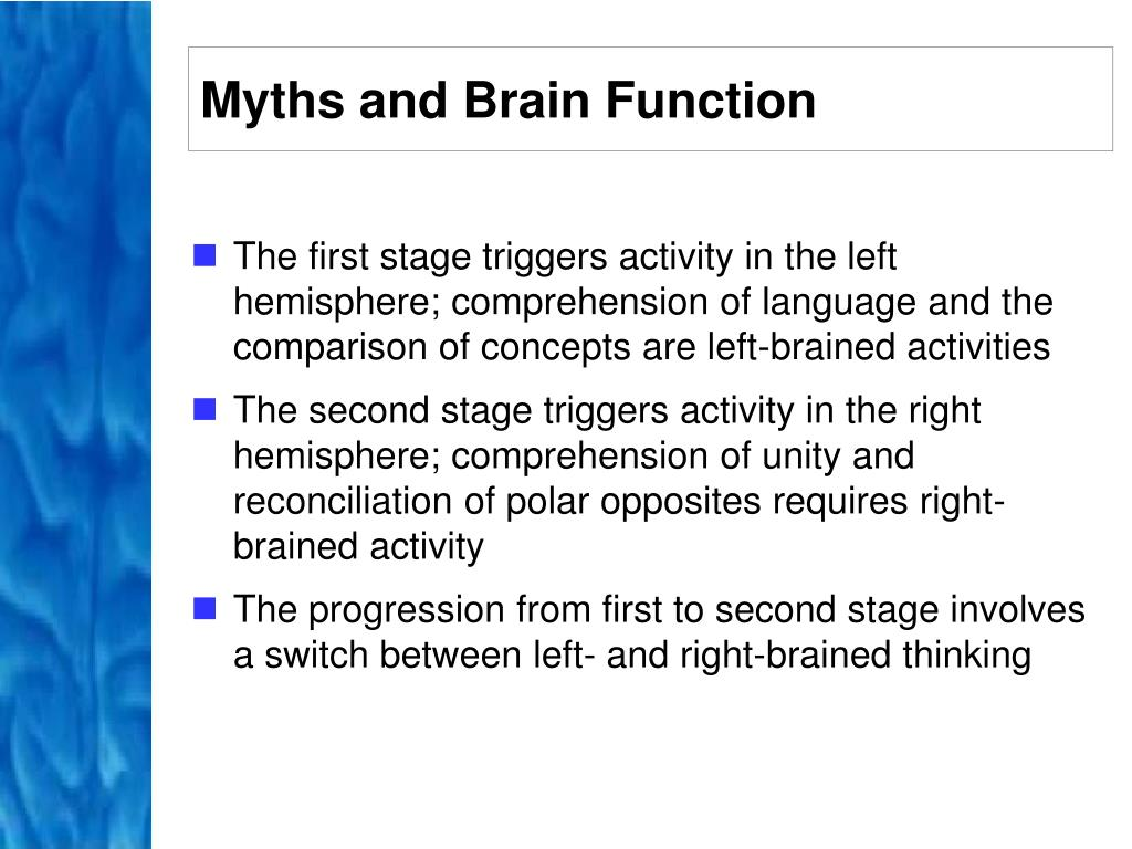 Myths and Brain Function