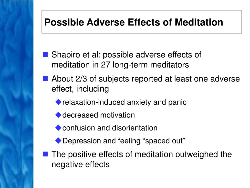 Possible Adverse Effects of Meditation