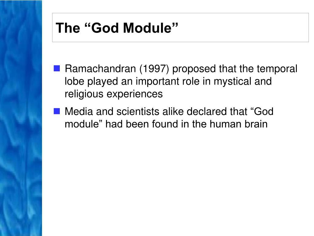 "The ""God Module"""