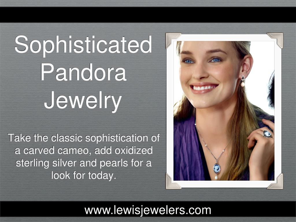 Sophisticated Pandora Jewelry