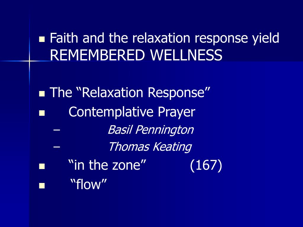 Faith and the relaxation response yield