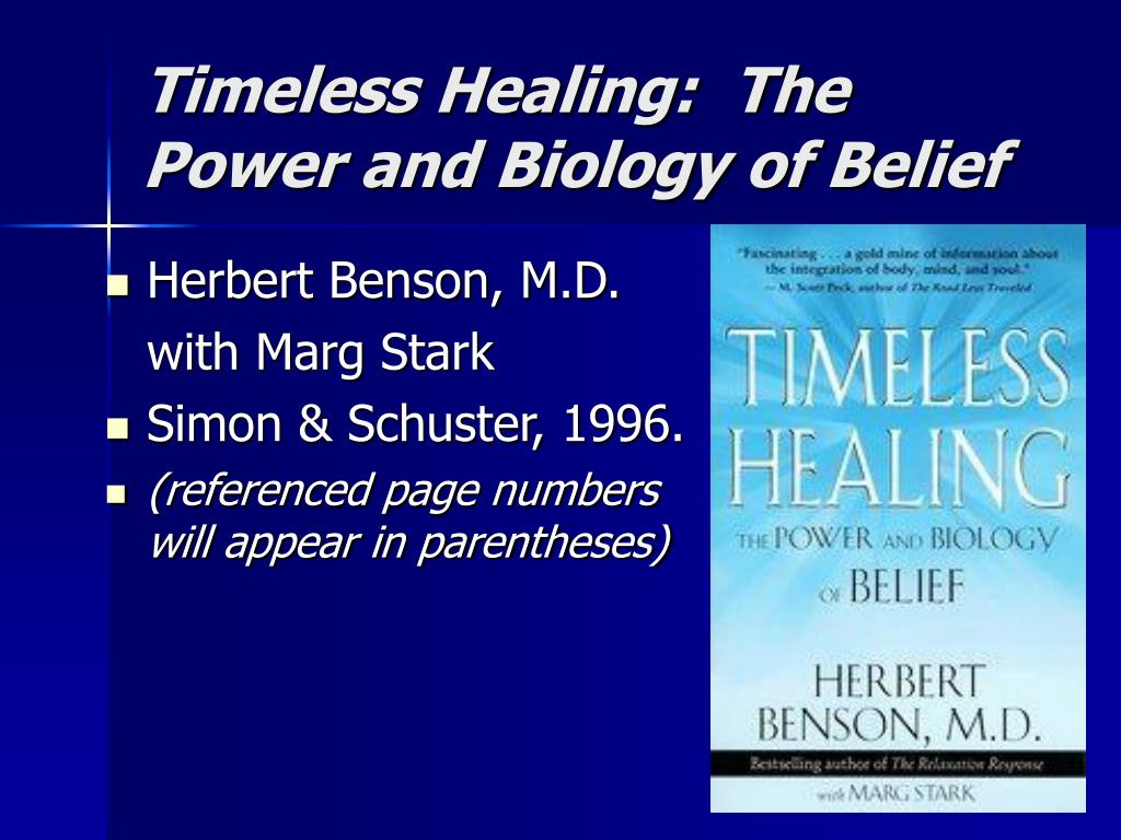 Timeless Healing:  The Power and Biology of Belief