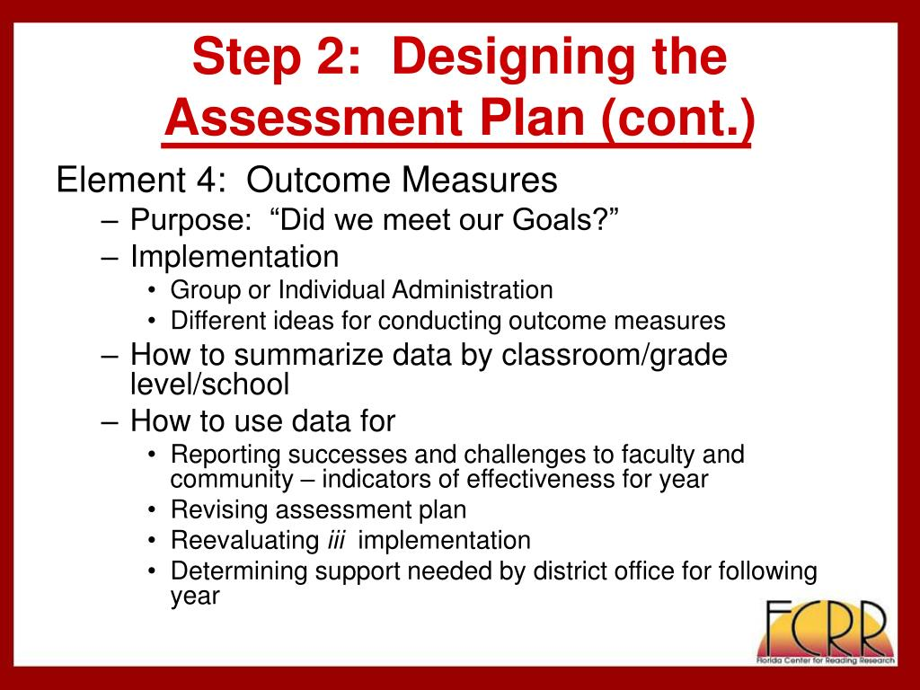 Step 2:  Designing the Assessment Plan (cont.)