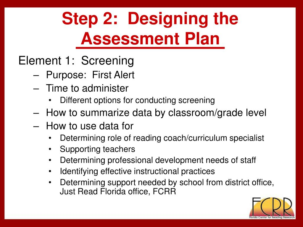 Step 2:  Designing the Assessment Plan