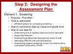 step 2 designing the assessment plan
