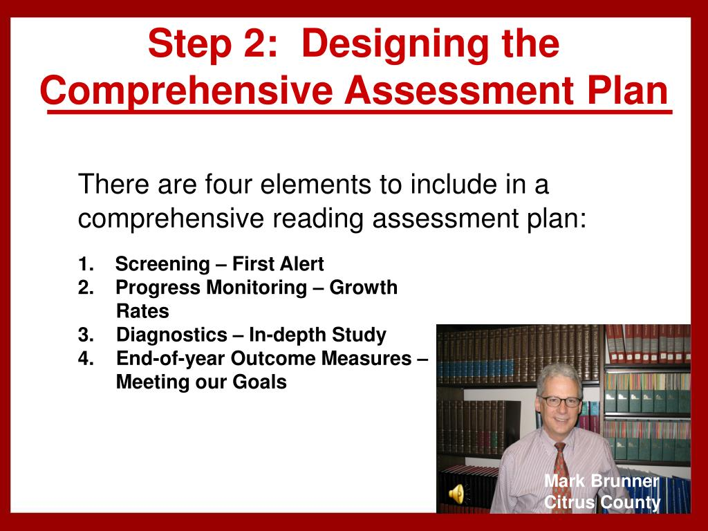Step 2:  Designing the Comprehensive Assessment Plan