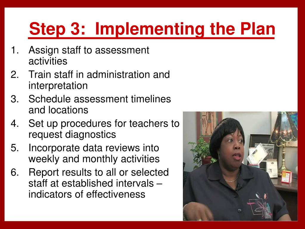 Step 3:  Implementing the Plan