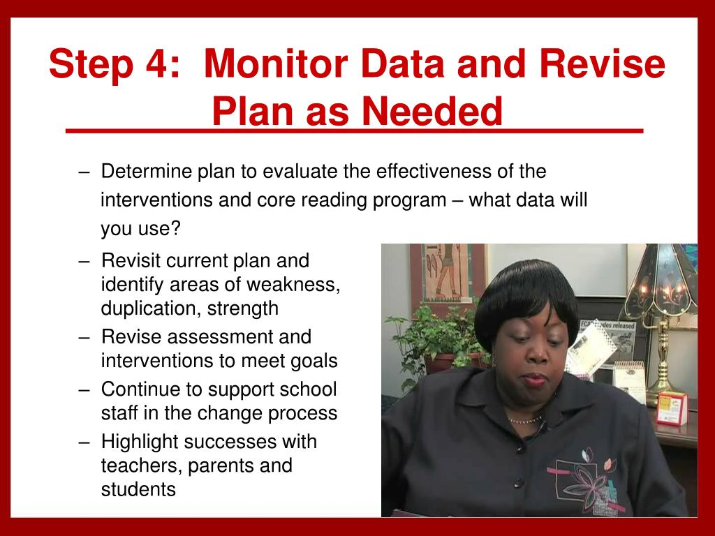 Step 4:  Monitor Data and Revise Plan as Needed
