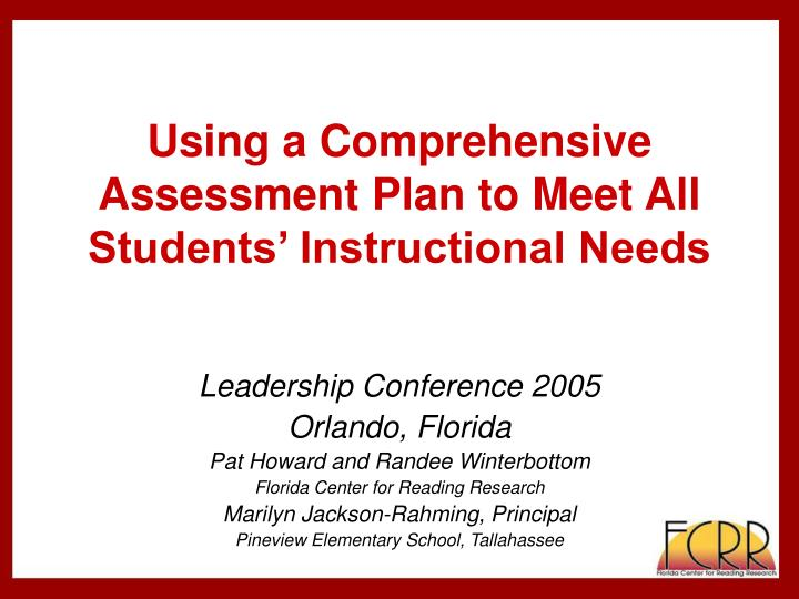 Using a comprehensive assessment plan to meet all students instructional needs l.jpg