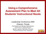 using a comprehensive assessment plan to meet all students instructional needs