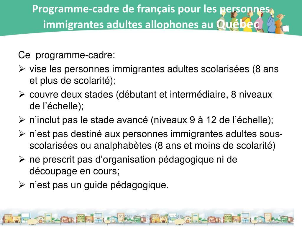 Programme-cadre de français pour les personnes immigrantes adultes allophones au