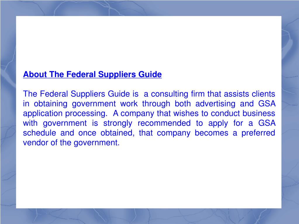 About The Federal Suppliers Guide