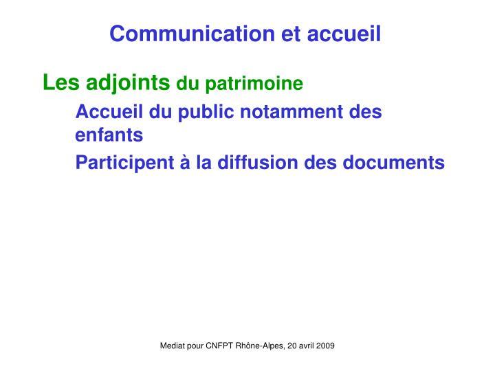 Communication et accueil