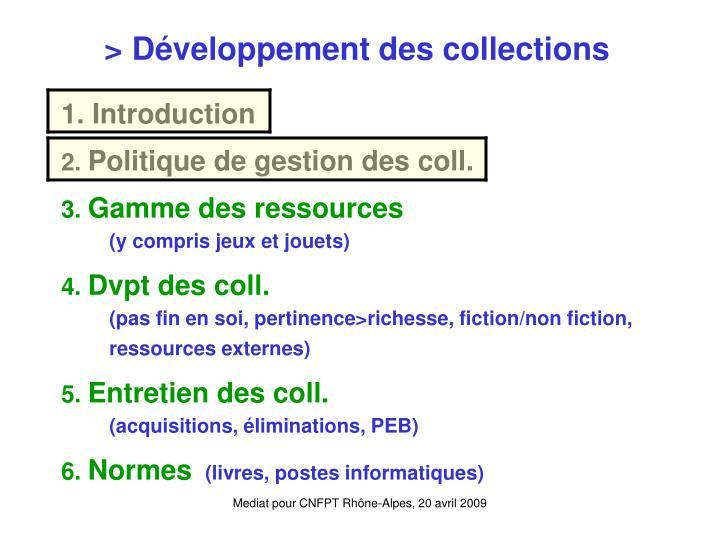 > Développement des collections