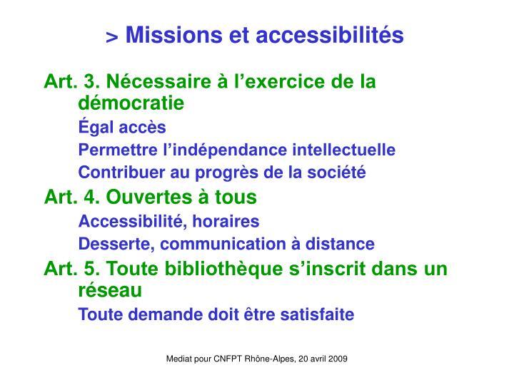 > Missions et accessibilités