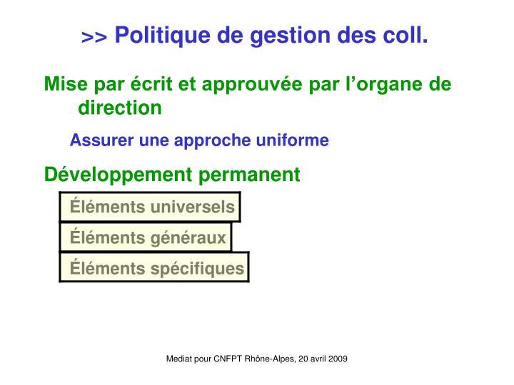 >> Politique de gestion des coll.