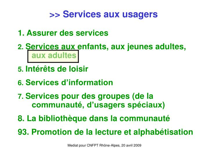 >> Services aux usagers